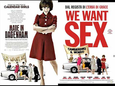 La locandina di ''Made in Dagenham'', in italiano ''We want sex''