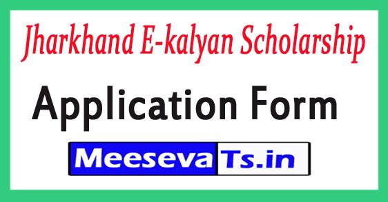 Jharkhand E-kalyan Scholarship Post / Pre Matric MCM Scheme Application Form