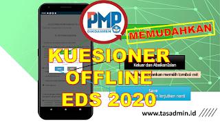 Isi Kuesioner PMP EDS 2020 Offline dari HP