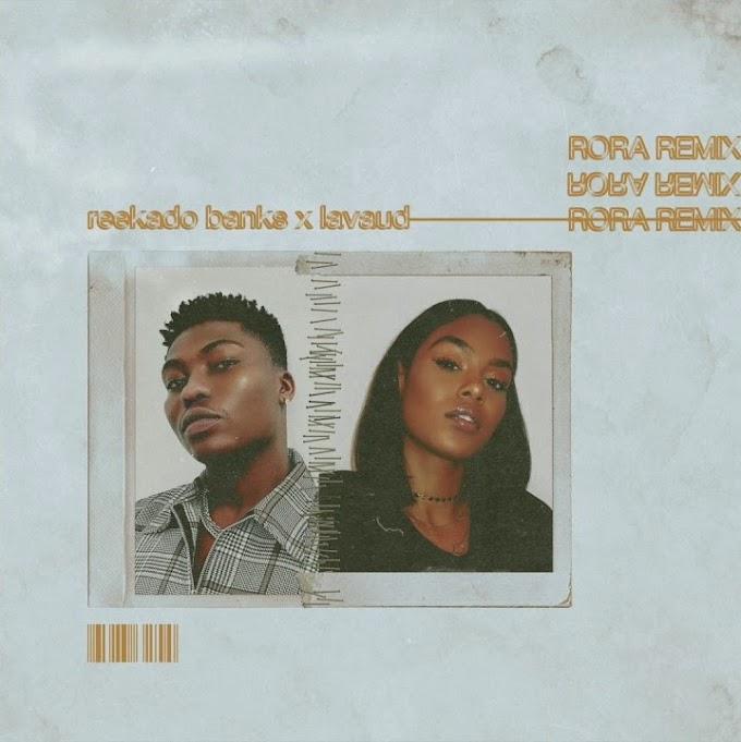 Reekado Banks – Rora (Remix) ft. Lavaud