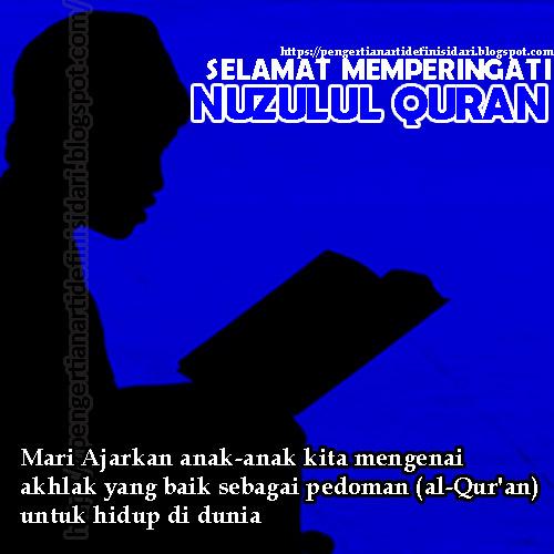 Pengertian Dan Perbedaan Nuzulul Quran Dan Lailatul Qadar Pengertian Arti Definisi Dari
