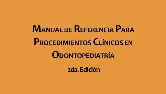 PDF: Manual de referencia para procedimientos clínicos en Odontopediatría - ALOP