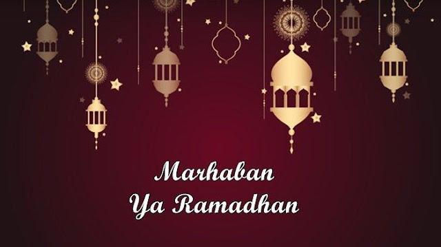 Makna Marhaban Ya Ramadhan
