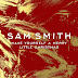Sam Smith - Have Yourself A Merry Little Christmas (Audio Download) | #BelieversCompanion