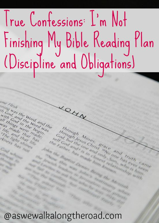 Discipline and obligation in Bible reading