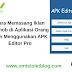 Cara Memasang Iklan Admob di Aplikasi Orang Lain Menggunakan APK Editor Pro