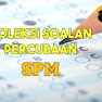 Bank Soalan Percubaan SPM 2018, 2019 + Jawapan