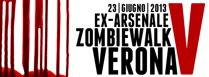 Zombie Walk Verona: 23 Giugno 2013