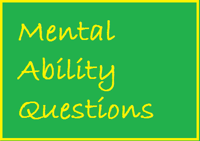 Mental Ability Reasoning Questions and Answers
