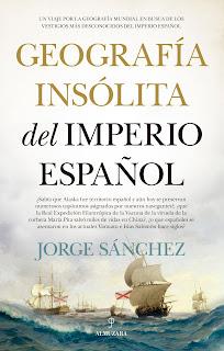 Geografía insólita del Imperio español - Almuzara