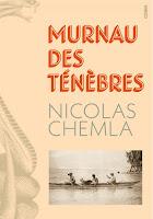 Nicolas Chemla Murnau des ténèbres Cherche-Midi