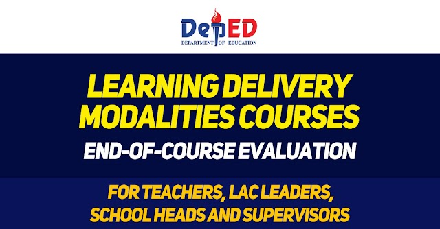 LDM Courses | END-OF-COURSE EVALUATION FOR TEACHERS, LAC LEADERS, SCHOOL HEADS AND SUPERVISORS