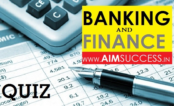 Banking Awareness MCQs for SBI PO/Clerk 2018: 06 June
