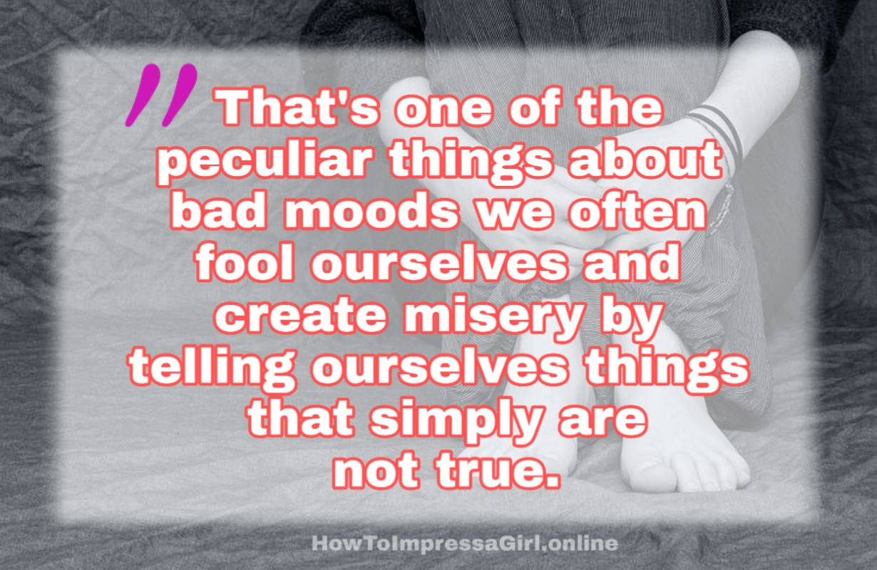 Fantastic Quotes On Mood Mood Off And Mood Swings