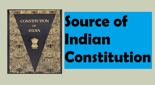 Source of Indian Constitution