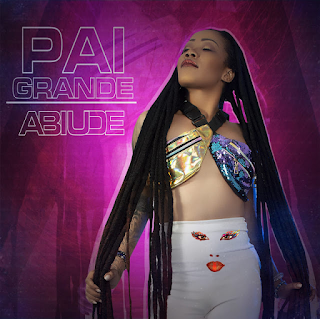 Abiude - Pai Grande ( 2019 ) [DOWNLOAD]