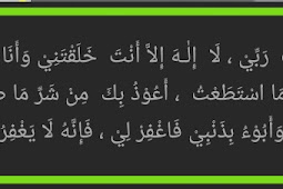 Bacaan sayyidul istighfar biasa dibaca  saat dzikir pagi dan petang