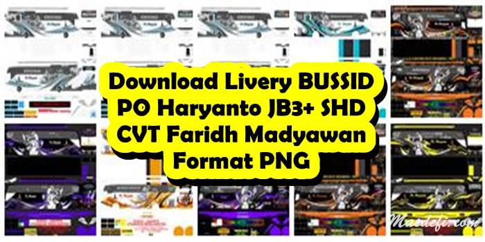 download livery bussid po haryanto jb3+ shd cvt faridh madyawan