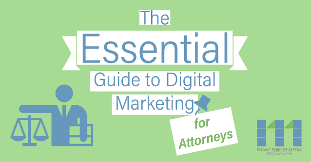 The Essential Guide to Digital Marketing For Attorney's