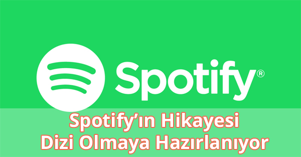 Spotify Dizisi Ne Zaman?