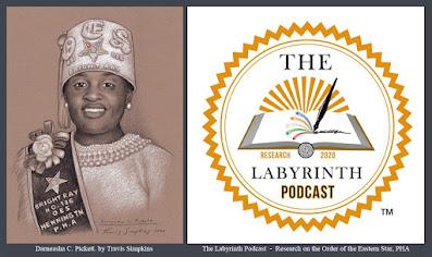 Darneasha C. Pickett. The Labyrinth Podcast. Order of the Eastern Star, PHA. by Travis Simpkins