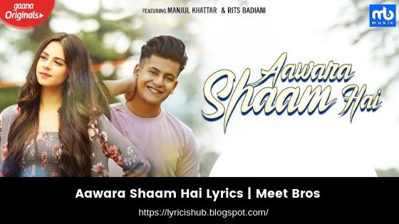 Aawara Shaam Hai Lyrics  Meet Bros Ft. Piyush Mehroliyaa (Lyricishub)