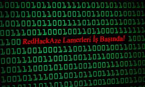 RedHackAze Hacker Grubu Şerefsizliğin Kitabını Yazıyor!