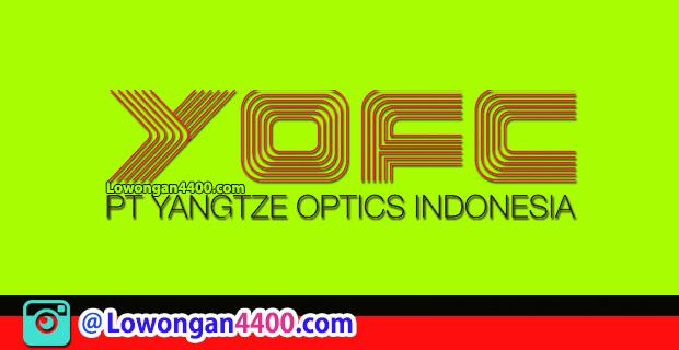Lowongan Kerja PT. Yangtze Optics Indonesia Kawasan Suryacipta Karawang Maret 2018