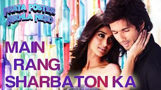 Download Main Rang Sharbaton Ka - PPNH Full HD Video