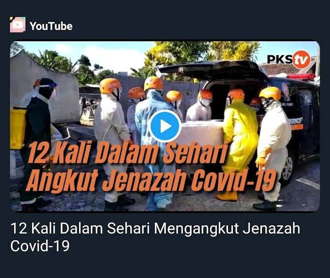 Ambulans PKS Jogja, 12 Kali dalam Sehari Angkut Jenazah Covid 19. Semoga Relawannya diberikan Kesehatan