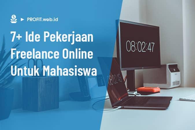 pekerjaan freelance online untuk mahasiswa semua jurusan