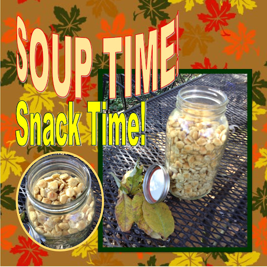 Soup Time - Snack Time!