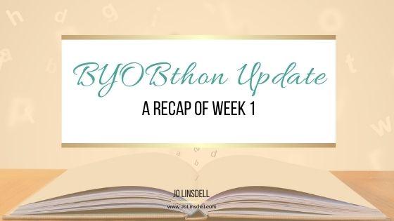 BYOBthon Update A Recap of Week 1