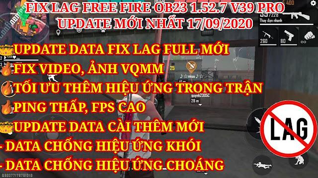 FIX LAG FREE FIRE OB23 1.52.7 V39 PRO SIÊU MƯỢT - XÓA VIDEO VQMM, THÊM DATA CHỐNG BOOM KHÓI - CHOÁNG