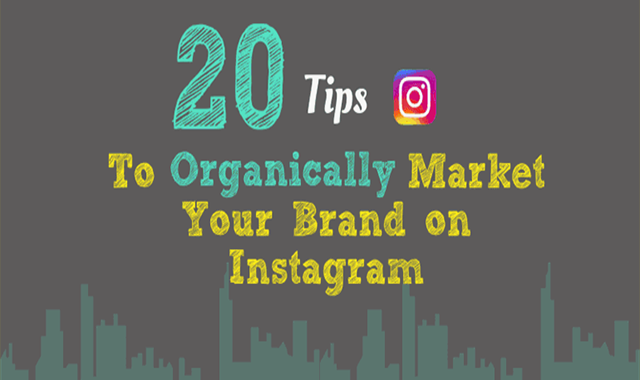 How to Organically Market Your Brand on Instagram