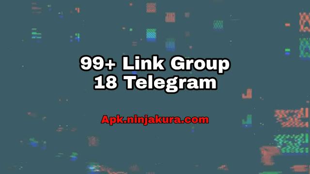 Link Group 18 Telegram