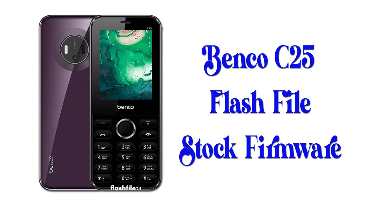 Now available in this page Benco C25 Flash File (Stock Firmware). You can easily download after install the flash file in your mobile phone