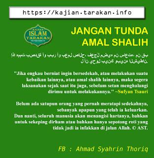 Jagan Tunda Amal Shalih - Qoutes - Kajian Islam Tarakan