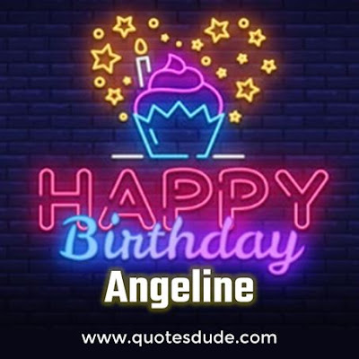 Angeline! Wish you a very happy birthday.