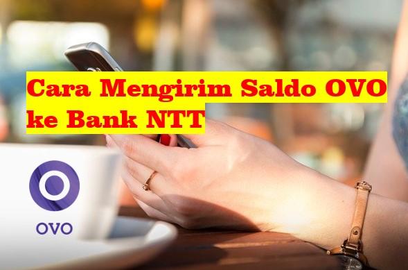 Cara Mengirim Saldo OVO ke Bank NTT