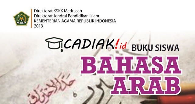 Buku Paket Bahasa Arab Kelas 9 MTs Kurikulum 2013 Revisi 2019 TERBARU PDF