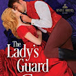 Review of The Lady's Guard (Sinful Brides Book 3) by Christi Caldwell