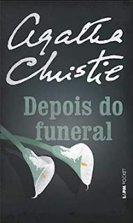 Depois do Funeral - Agatha Christie