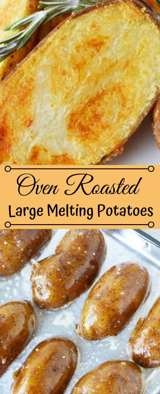 Oven Roasted Large Melting Potatoes #vegetarian #easy #roasted #recipes #food