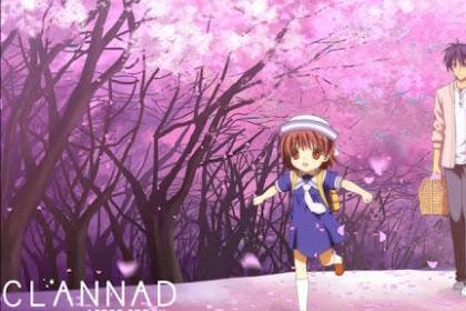 Clannad Anime Lawas Yang Menyimpan Banyak Makna Kehidupan