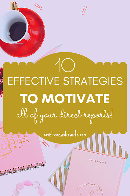 how to motivate direct reports to perform better