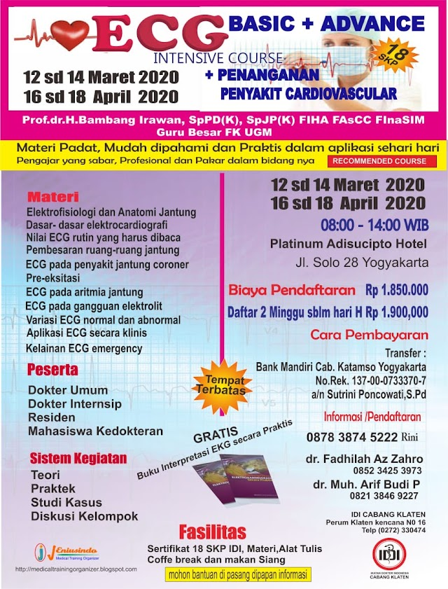 Intensive ECG Course (Basic and Advance) dan Penanganan Penyakit Cardiovascular April 2020