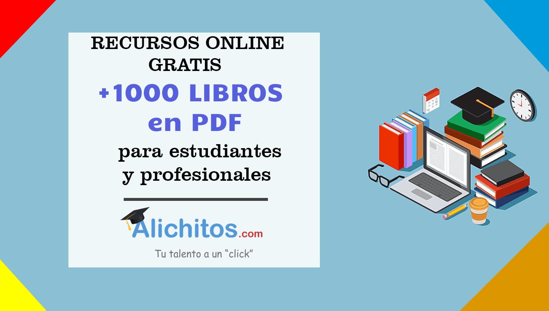 1000 Libros Online Gratis Para Estudiantes Y Profesionales