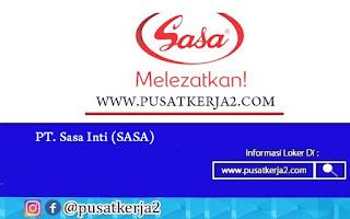 Lowongan Kerja SMA SMK D3 S1 PT Sasa Inti September 2020