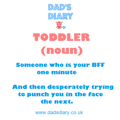 Dictionary definition of toddler - funny picture. will punch you and also be your BFF
